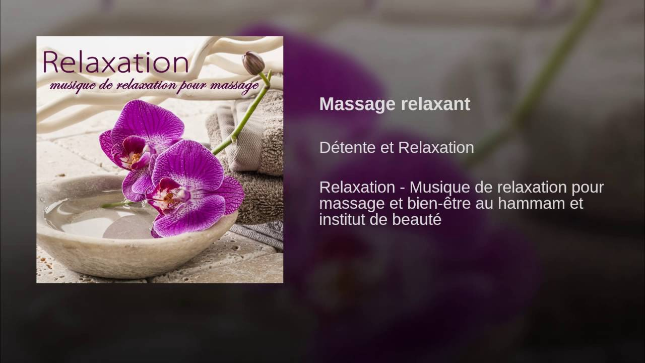 massages relaxants video