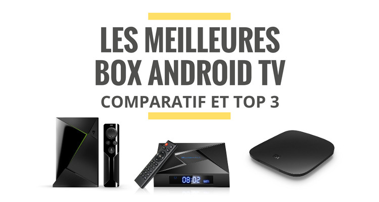 meilleur box android