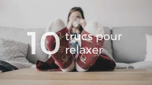 truc pour relaxer